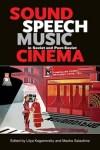 Sound, Speech, Music in Soviet and Post-Soviet Cinema (2014)